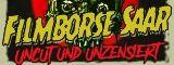4. Filmbörse Saar - Uncut & Unzensiert - am 7.9.2019