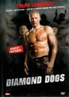Diamond Dogs - Uncut Edition - Dolph Lundgren - DVD