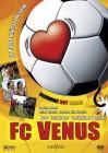 FC Venus - Elf Paare müsst ihr sein, TV Movie