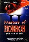 Masters of Horror Vol. 2 - Geschichten aus der Gruft - uncut